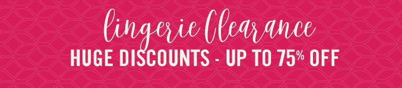 Lingerie Clearance Huge Discounts - Up To 75% Off