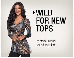 'Wild for new tops. Printed Buckle Detail Top $39' from the web at 'http://www.venus.com/productimages/landing/clothing/20151112/printed-top.jpg'