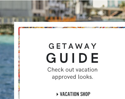 Plan your next getaway with vacation approved looks from VENUS!