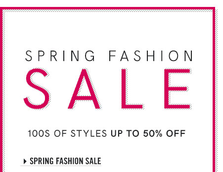 Shop hundreds of styles up to 50% off!