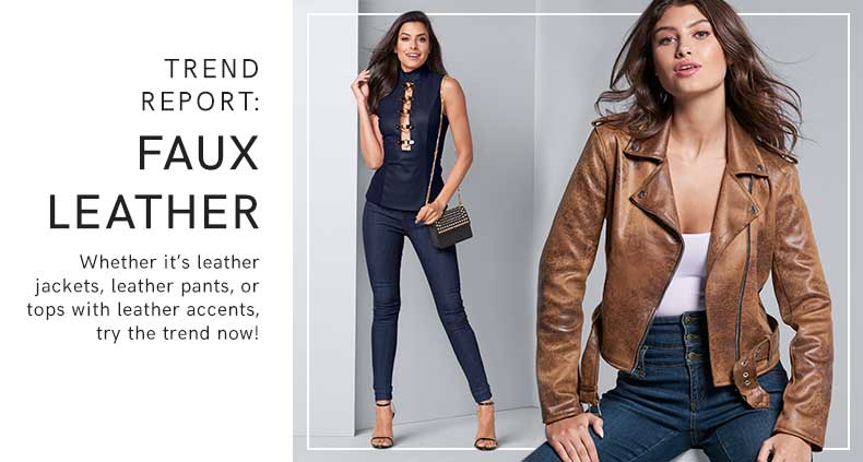 Look trendy this Fall with these Faux Leather fashions from VENUS.