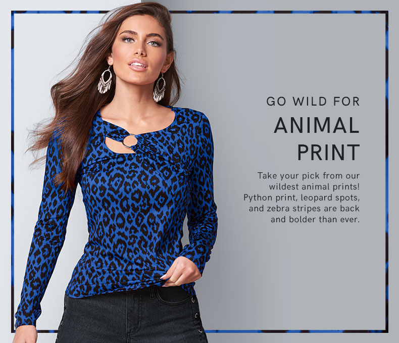 Take your pick from our wildest animal prints!