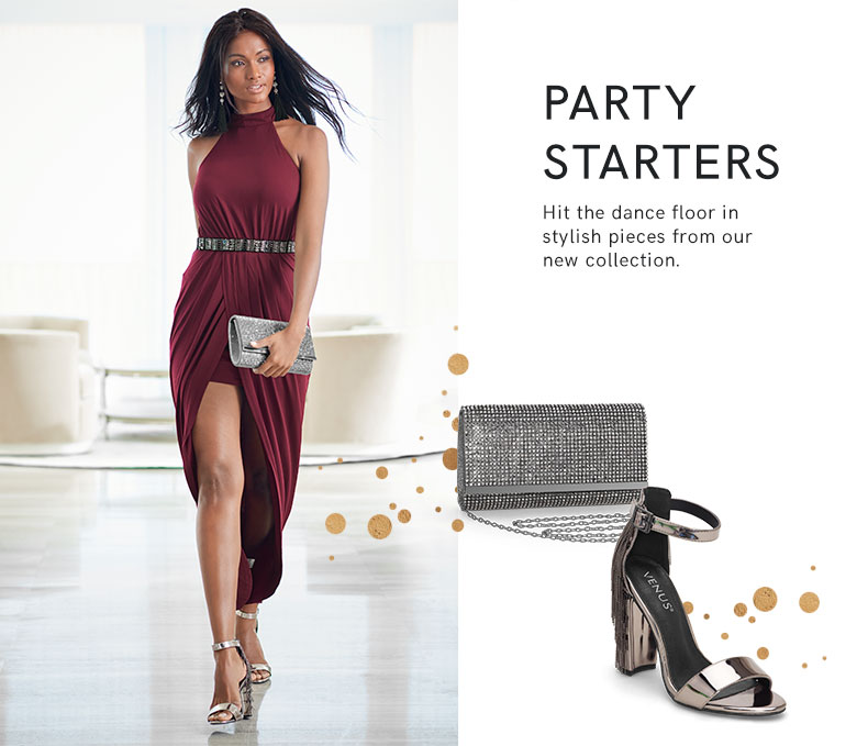 Hit the dance floor in these stylish pieces.