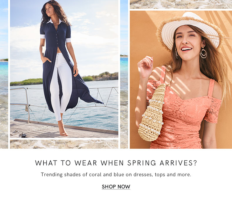 What to wear when spring arrives? Wear trending shades of coral and blue on dresses, tops, and more.