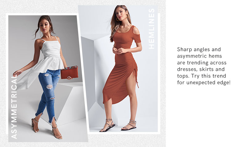 Sharp angles and asymmetric hems are trending across dresses, skirts and tops.