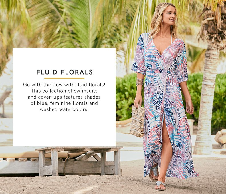 Discover our Fluid Floral Fashions..