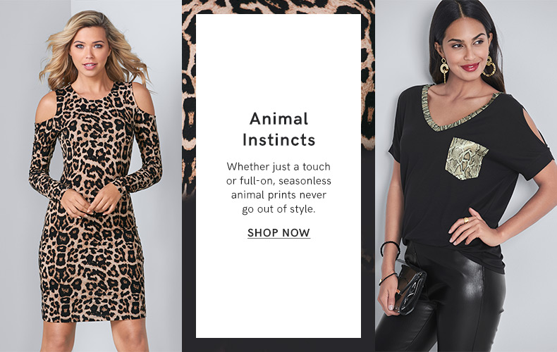 Discover our Animal Instincts Collection and make a fashion statement.