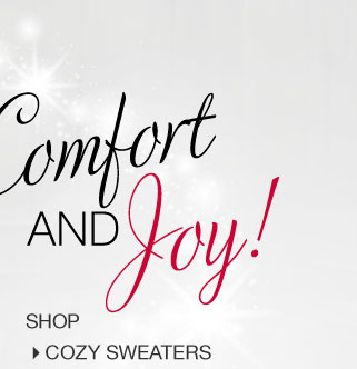 'Comfort and Joy! Shop Cozy Sweaters.' from the web at 'http://www.venus.com/productimages/landing/home/20151112/c.jpg'