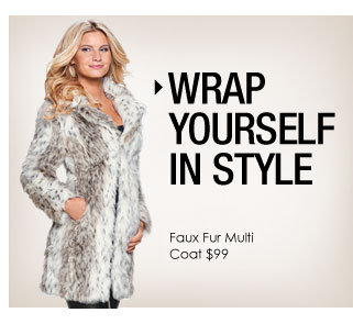 'Wrap yourself in style. Faux Fur Multi Coat $99' from the web at 'http://www.venus.com/productimages/landing/home/20151112/faux-fur-coat.jpg'