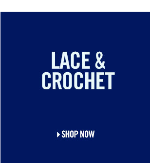 Shop Lace and Crochet.