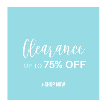 Clearance up to 75% off.