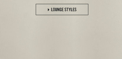 Shop Lounge styles.