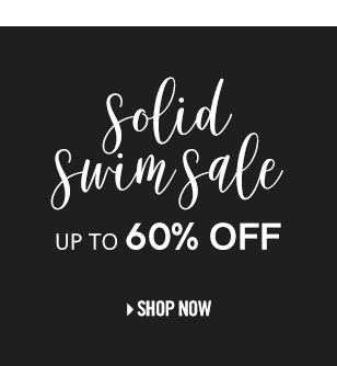 Shop solid swim sale up to 60% off.
