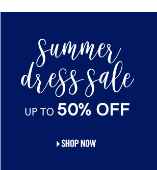 Summer dress sale up to 50%OFF.