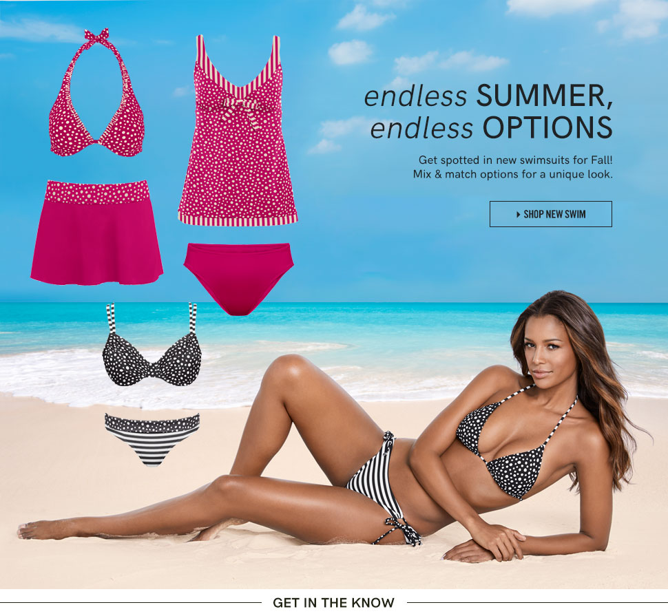 Endless summer, endless options. Get spotted in new swimsuits for Fall! Mix & match options for a unique look.