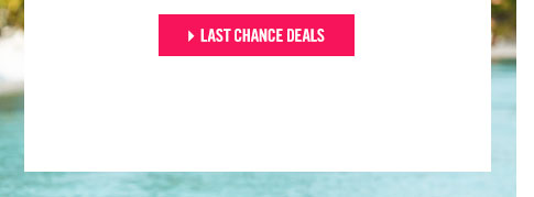 Last chance deals. Shop Now.