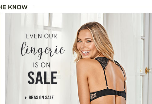 Even our lingerie is on sale.