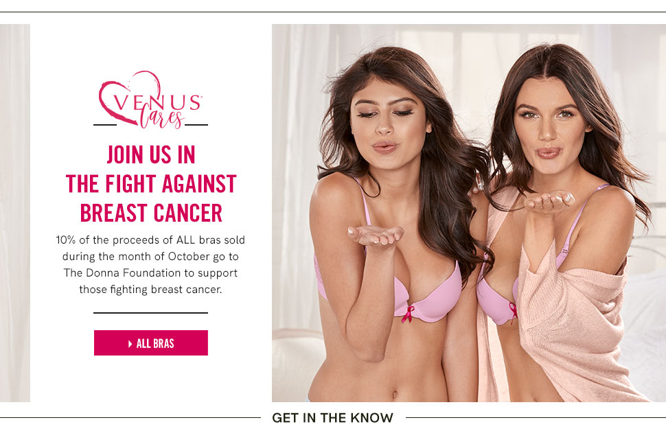 Join us in the fight against breast cancer: 10% of the proceeds of All bras sold during the month of October go to Breast Cancer Research.