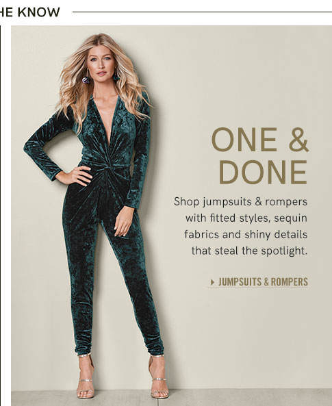 One and Done Shop Jumpsuits and Rompers with fitted styles, sequin fabrics and shiny details that steal the spotlight.