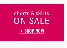 Shop women's skirts and shorts in this season's favorite styles all on sale!