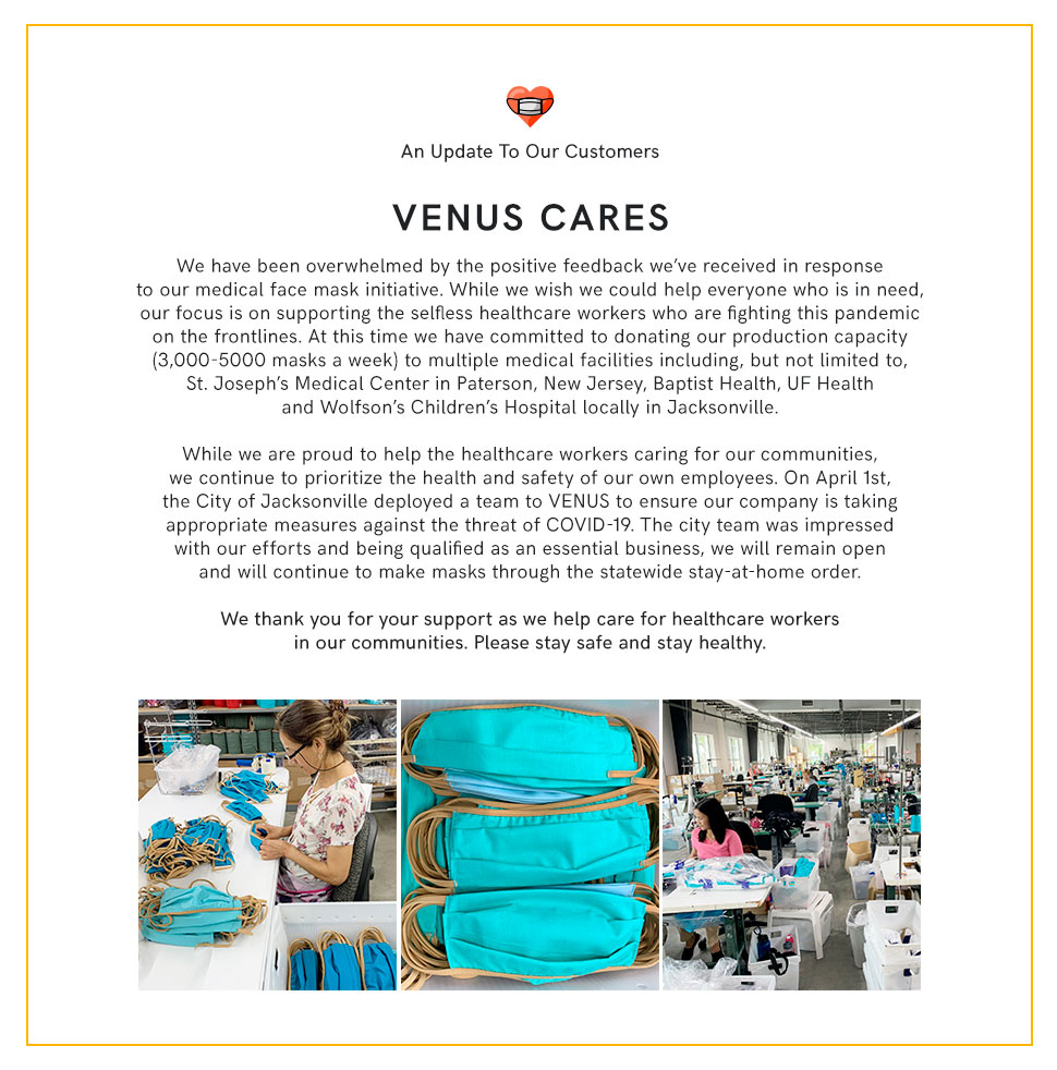 Read how VENUS Cares during the COVID-19 Crisis.