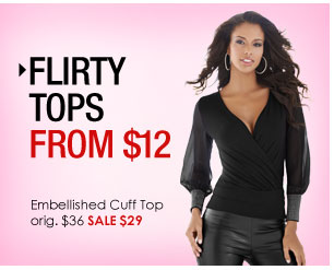 Flirty Women s Tops From $12 - Embellished Cuff Top SALE $29