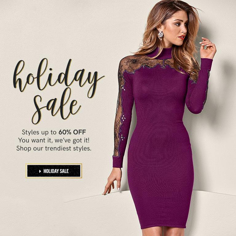 Holiday sale. Style up to 60% OFF. You want it, we've got it! Shop our trendiest styles.