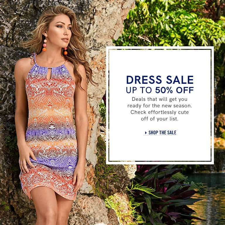 Dress Sale: Up to 50% off. Deals that will get you ready for the new season. Check effortlessly cute off of your list.
