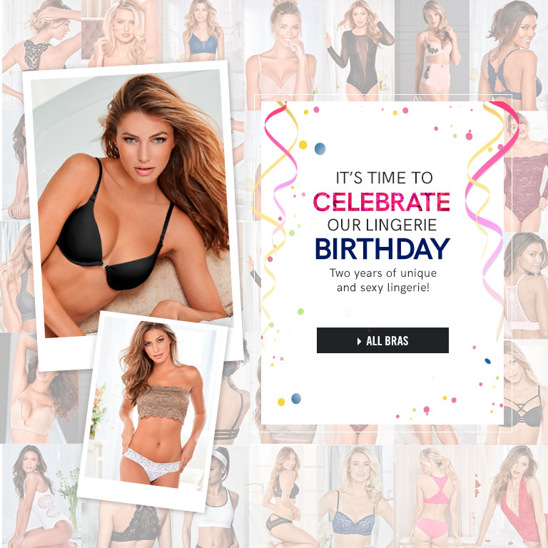 It's time to celebrate our Lingerie Birthday. Two years of unique and sexy lingerie!